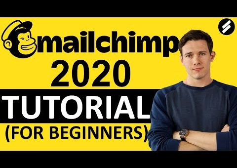 MAILCHIMP TUTORIAL 2020 –  Email Marketing step by Step for Beginners