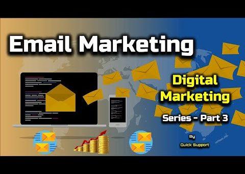 Email Marketing – Digital Marketing Series – PART 3 – [Hindi] – Quick Support