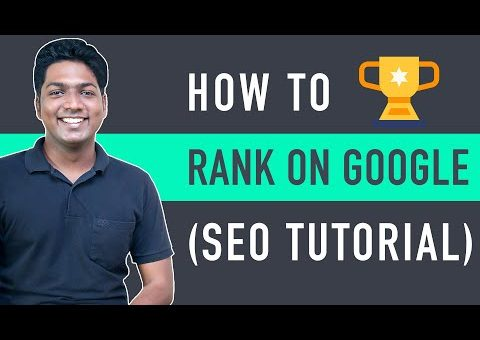 How to Rank Your Website on Google – WordPress SEO For Beginners