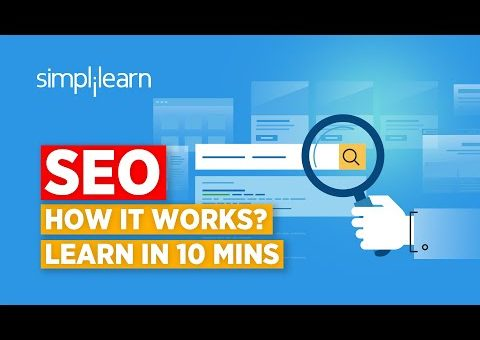 SEO In 10 Minutes | What Is SEO(Search Engine Optimization)? | SEO Explained 2020 | Simplilearn