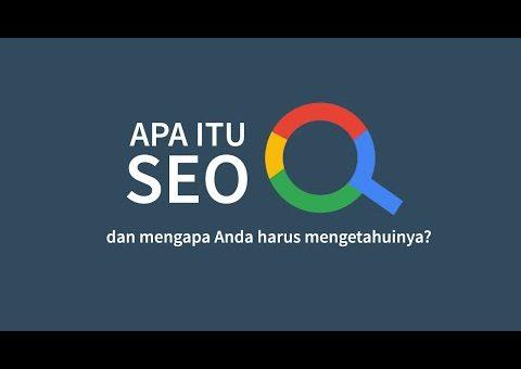 Apa itu SEO? – Search Engine Optimization – Video Illustrasi Tentang SEO