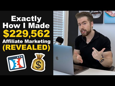 💰 How I Made $229,562 With Affiliate Marketing With THIS (2021)