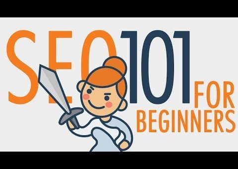 SEO Tutorial for Beginners | Search Engine Optimization 101 Training (2020 Relevant)