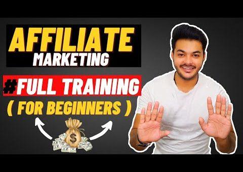 Affiliate Marketing Full Tutorial For Beginners ( HINDI ) In 2021 : [ Start With ZERO Money ]