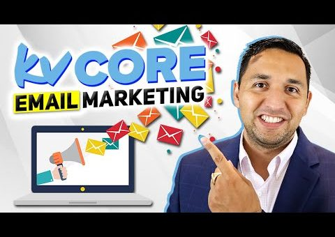 KVCORE Drip Campaigns – EMAIL MARKETING the RIGHT way – KVCORE Smart Campaigns