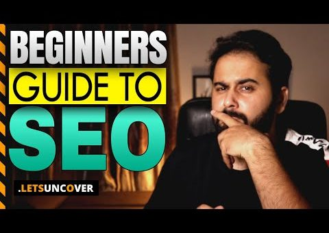 Beginners Guide to SEO, Search Engine Optimization Guide, Digital Marketing Course in Urdu 2021